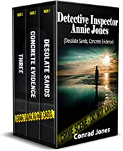 Inspector Annie Jones Box Set: 3 serial killer thrillers; Desolate Sands, Concrete Evidence and Three