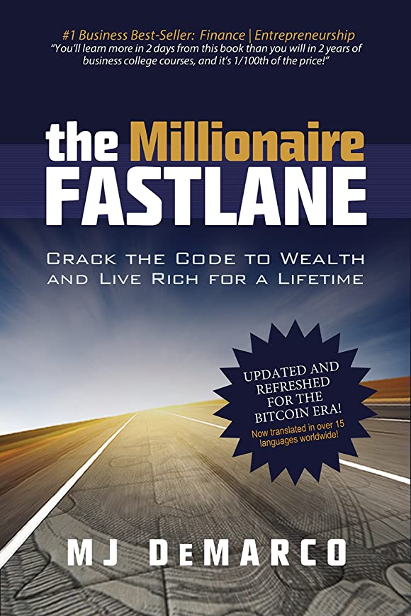 コンパイル忘れる端末The Millionaire Fastlane: Crack the Code to Wealth and Live Rich for a Lifetime (English Edition)