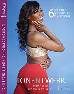 TONE N TWERK DVD: 6 Booty Toning & Twerk Dance Workouts, 30 Min Each. Includes Exercise Programs For Beginners & Advanced Dancers. Strengthen Your Booty While Having Fun & Feeling Feminine!