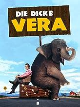 Die dicke Vera - Hilfe, ich habe einen Elefanten geerbt [dt./OV]