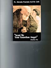 Send me your Guardian Angel Padre Rio - 4th Edition