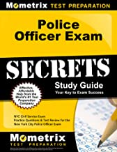 Police Officer Exam Secrets Study Guide: NYC Civil Service Exam Practice Questions & Test Review for the New York City Police Officer Exam