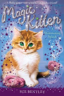 A Shimmering Splash #11 (Magic Kitten)