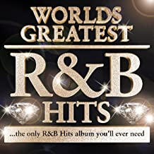40 - Worlds Greatest R & B Hits (Deluxe Version) - The Only R&B Album You'll Ever Need - R n B