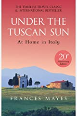 Under The Tuscan Sun: Anniversary Edition Paperback