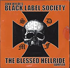 Zakk Wyldes Black Label Society : The Blessed Hellride Sampler : Stoned and Drunk Blessed Hellride