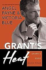 Grant's Heat (Shark's Edge Book 4) Kindle Edition