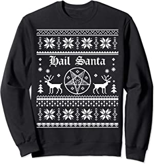 Hail Santa Ugly Christmas Sweater - Sweatshirt