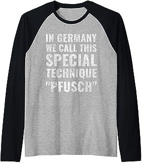 En Allemagne, nous appelons cette technique spéciale Pfusch Manche Raglan