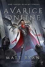Avarice Online: The Seven Realms Series: A Litrpg Novel