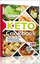 Keto Cookbook: Weight Loss with Ketogenic Easy Low-Carb Recipes.