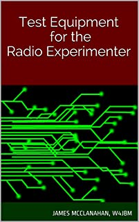 Test Equipment for the Radio Experimenter