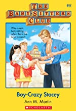 Boy-Crazy Stacey (The Baby-Sitters Club, 8) (Baby-sitters Club (1986-1999)) (English Edition)