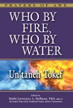 Who By Fire, Who By Water: Un'taneh Tokef (Prayers of Awe Book 1) (English Edition)