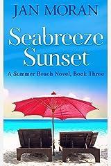 Seabreeze Sunset (Summer Beach Book 3) Kindle Edition