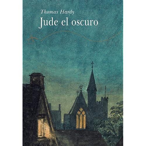 Jude el oscuro eBook: Hardy, Thomas, Torres Oliver, Francisco ...