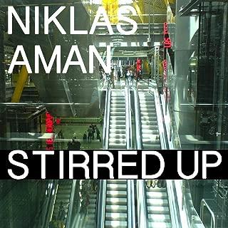 niklas aman stirred up