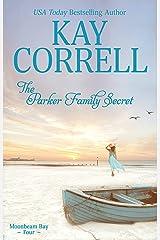 The Parker Family Secret (Moonbeam Bay Book 4) Kindle Edition