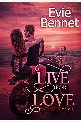 Live for Love: MC Romance (Rattler Romance Book 3) Kindle Edition