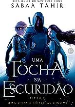 Uma tocha na escuridão (Uma chama entre as cinzas Livro 2) (Portuguese Edition)