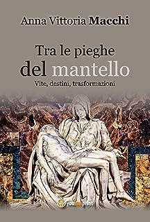 Tra le pieghe del mantello (Italian Edition)