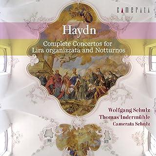 ハイドン:2つのリラ・オルガニザータのための協奏曲全集&ノットゥルノ全集(フルート、オーボエと室内管弦楽版)