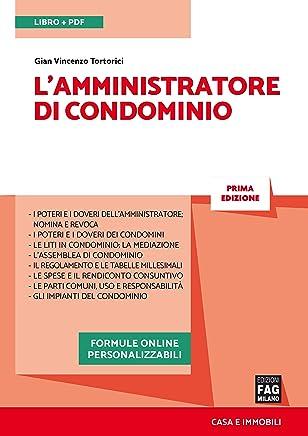 Lamministratore di condominio (Casa e immobili)