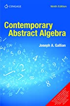 Contemporary Abstract Algebra, 9TH EDITION