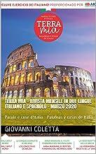 TERRA MIA - Rivista mensile in due lingue ITALIANO e SPAGNOLO - MARZO 2020: Parole e cose d'Italia - Palabras y cosas de Italia (Italian Edition)