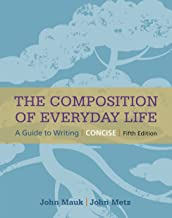 The Composition of Everyday Life, Concise (The Composition of Everyday Life Series)