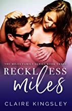 Reckless Miles (The Miles Family Book 3)