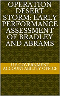 Operation Desert Storm: Early Performance Assessment of Bradley and Abrams