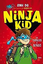 Ninja Kid 1- De tirillas a Ninja (Spanish Edition)