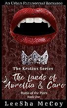 The Lands Of Aurellia & Caro 1: Battle of the Pires (The Kratius Series)