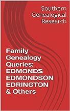 Best edmondson family history Reviews