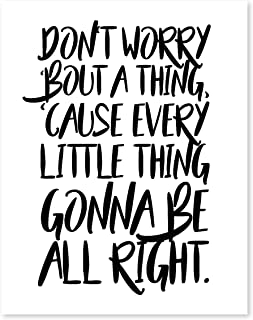 Don't worry bout a thing, 11x14 Print, Motivational Print, Don't worry Bob Marley, Typography Art, Bob Marley Lyrics, Three Little Birds Lyrics, Bob Marley Song, Don't worry, Positive Quotes