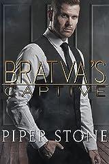 Bratva's Captive: A Dark Mafia Romance Kindle Edition