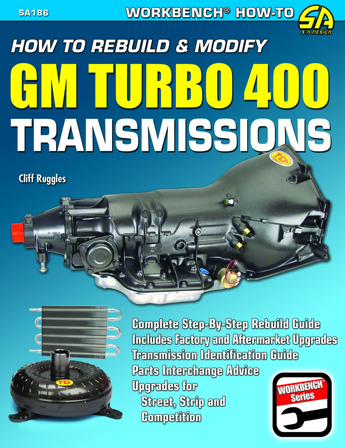 Image OfHow To Rebuild & Modify GM Turbo 400 Transmissions (S-A Design Workbench Series)