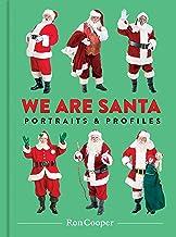 We Are Santa: Portraits and Profiles