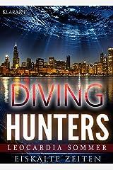 Diving Hunters. Eiskalte Zeiten Kindle Ausgabe