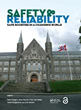 Safety and Reliability – Safe Societies in a Changing World: Proceedings of ESREL 2018, June 17-21, 2018, Trondheim, Norway