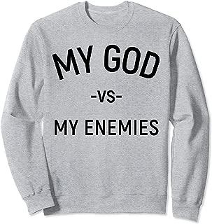My God vs My Enemies product | My God Versus My Enemies Sweatshirt