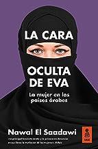 La cara oculta de Eva: La mujer en los países árabes (KNF nº 22)