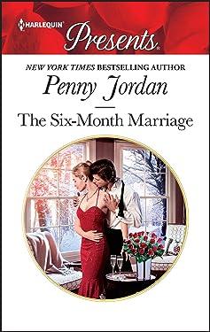 The Six-Month Marriage: A Romance Novel