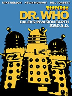 RiffTrax: Dr. Who Daleks' Invasion Earth 2150 A.D.