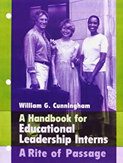 Handbook for Educational Leadership Interns: A Rite of Passage
