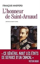 L'Honneur de Saint Arnaud (BIOGRAPHIE)