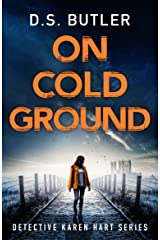 On Cold Ground (Detective Karen Hart Book 5) (English Edition) Formato Kindle