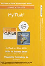 MyLab IT with Pearson eText -- Access Card -- for Skills 2013 with Visualizing Technology Complete (My It Lab)