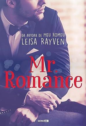 Mr. Romance (Masters of Love Livro 1)